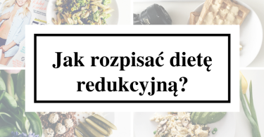 Dieta redukcyjna 1400 kcal jadłospis